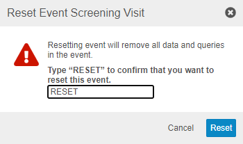Type Reset in the confirmation dialog