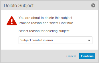 Delete Subject dialog with selected reason
