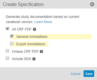 Creating an All CRF PDF with General Annotations in the Create Specification Dialog
